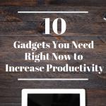 Productivity Gadgets